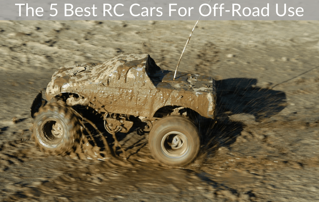 The 5 Best RC Cars For Off-Road Use