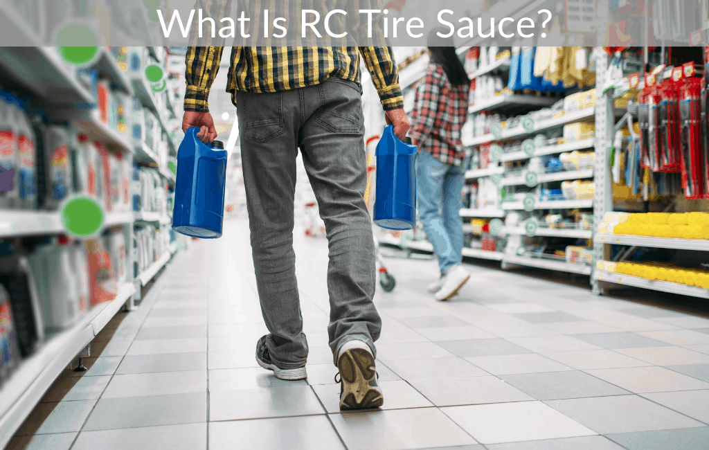 What Is RC Tire Sauce?