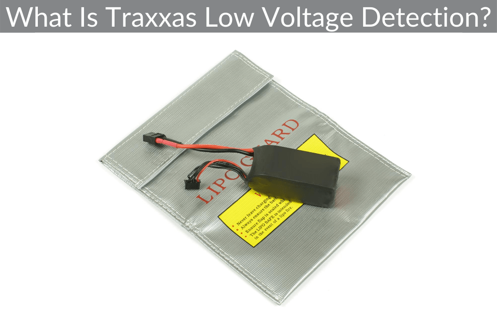 What Is Traxxas Low Voltage Detection?