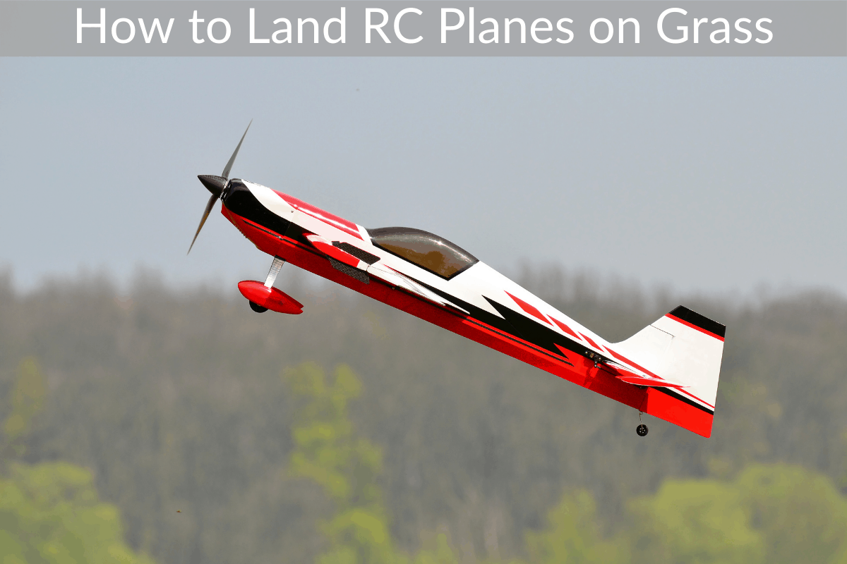 How to Land RC Planes on Grass