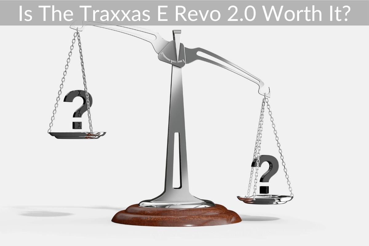 Is The Traxxas E Revo 2.0 Worth It?