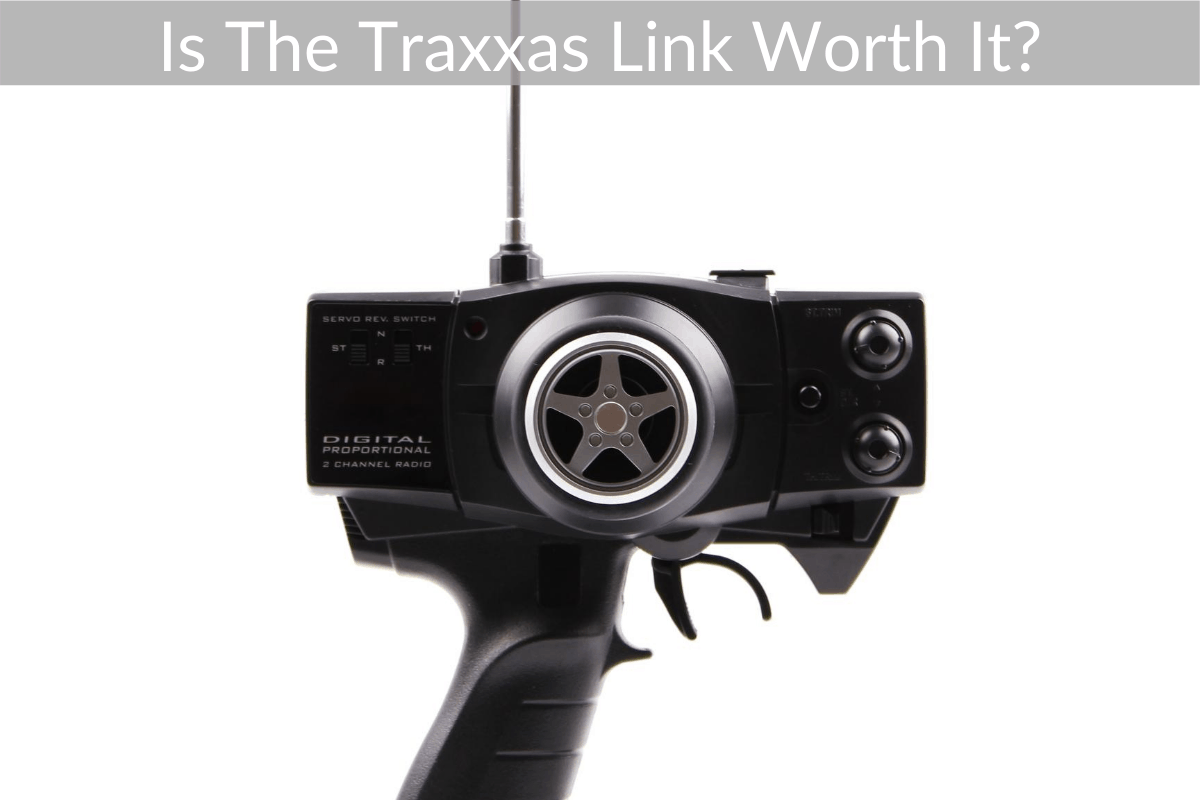 Is The Traxxas Link Worth It?