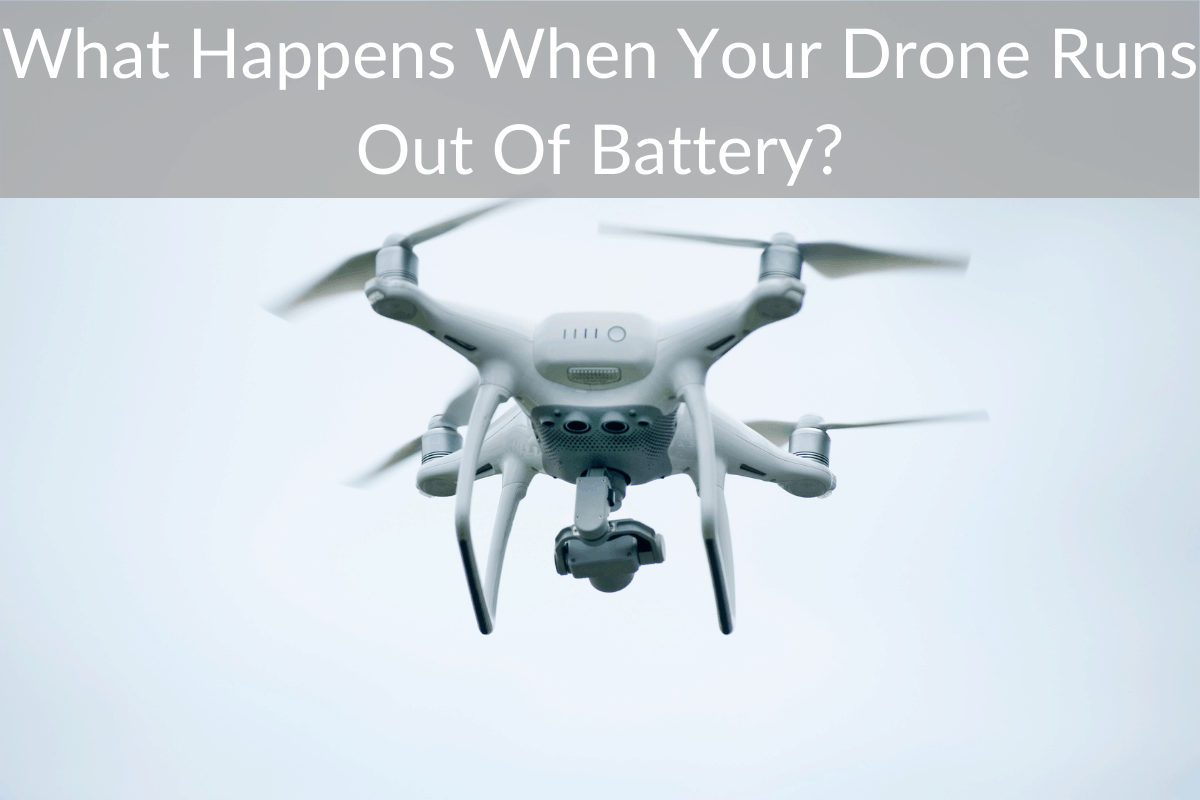What Happens When Your Drone Runs Out Of Battery?