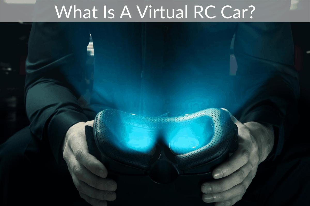 What Is A Virtual RC Car?