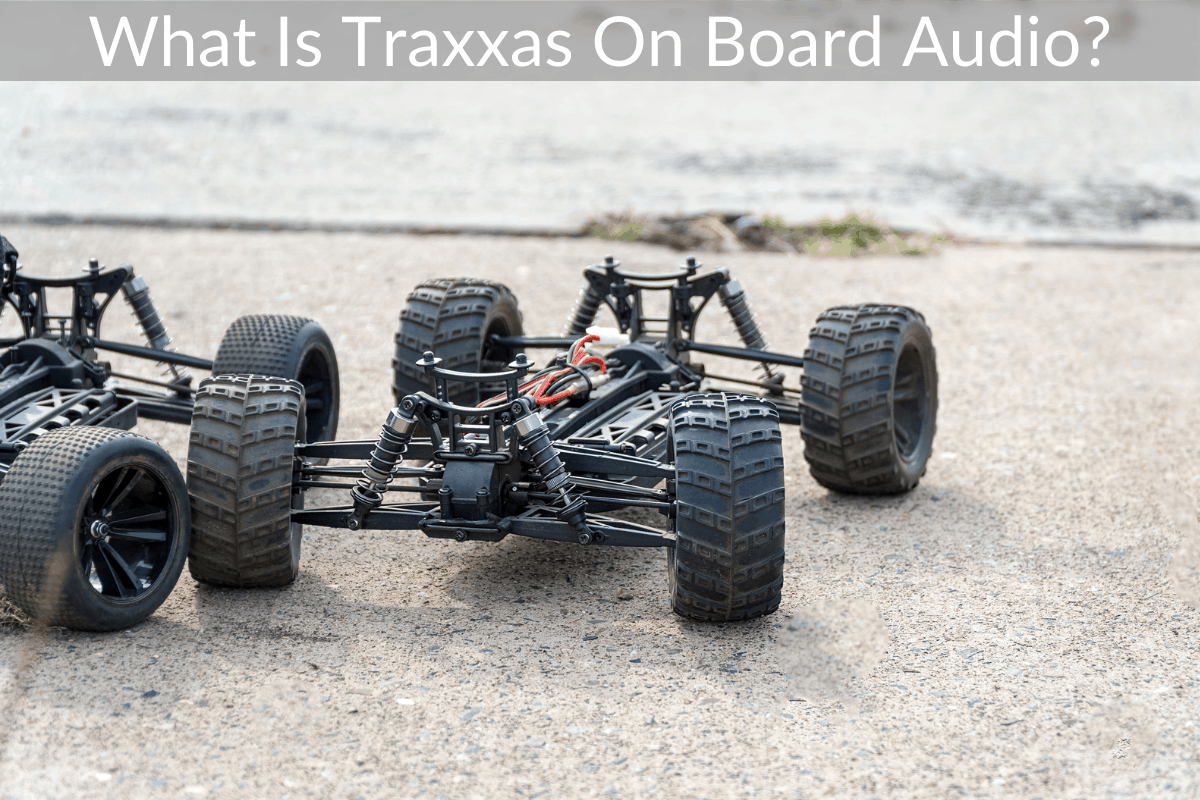 What Is Traxxas On Board Audio?