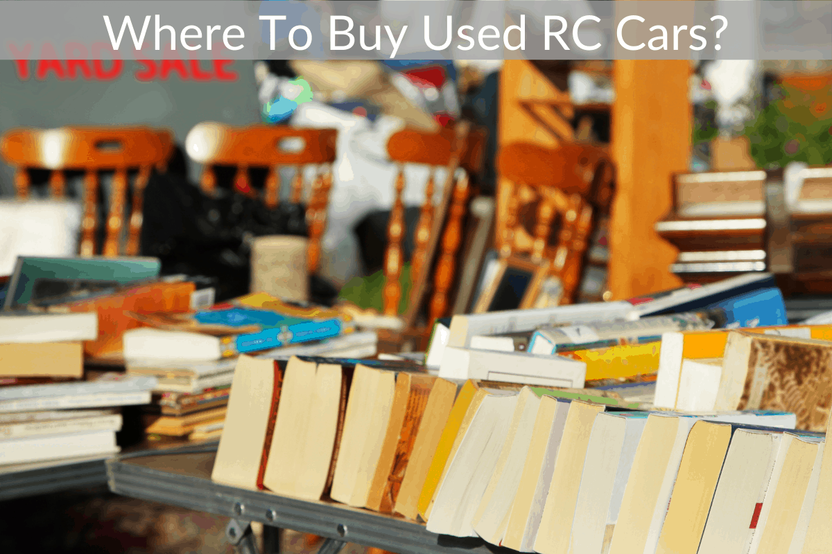 Where To Buy Used RC Cars?