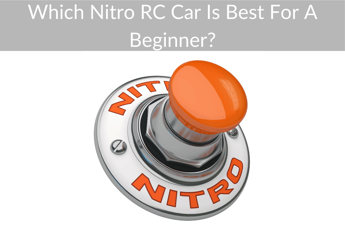 Which Nitro RC Car Is Best For A Beginner?