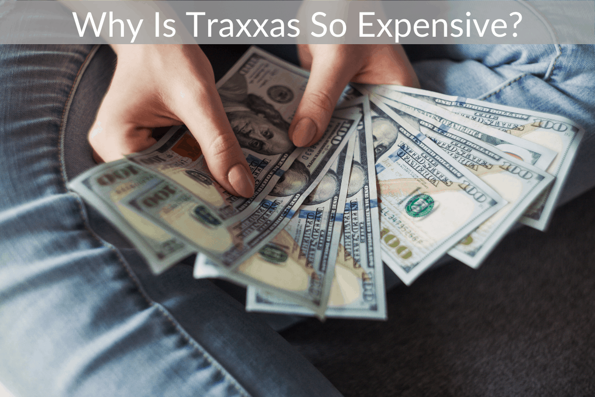 Why Is Traxxas So Expensive?
