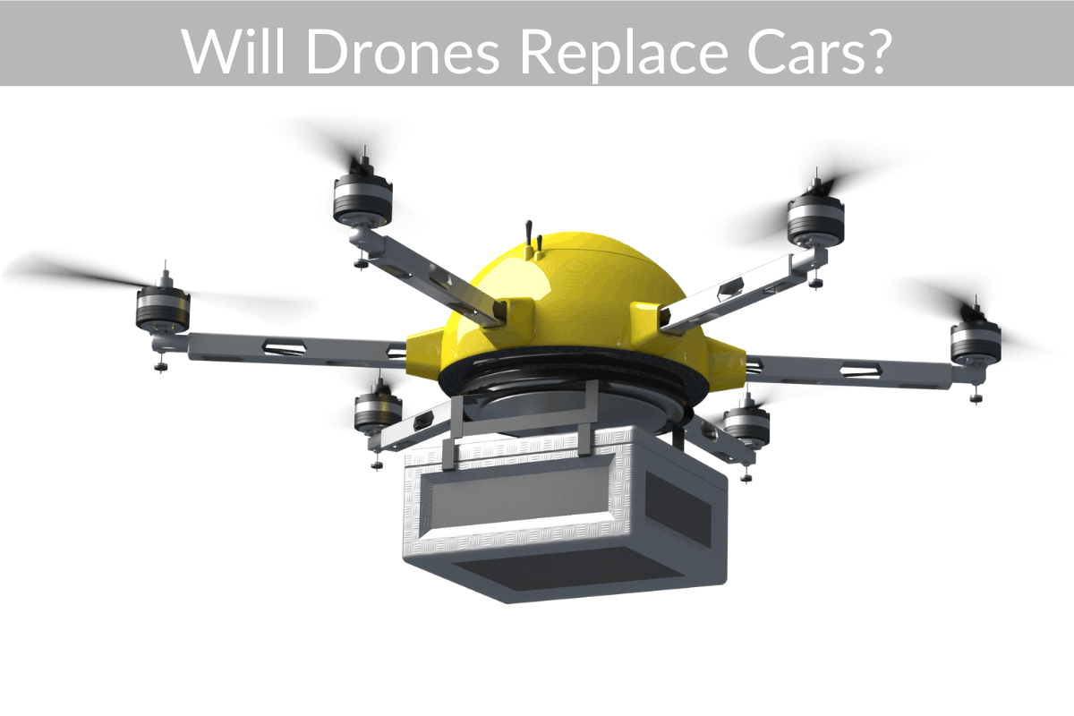 Will Drones Replace Cars?