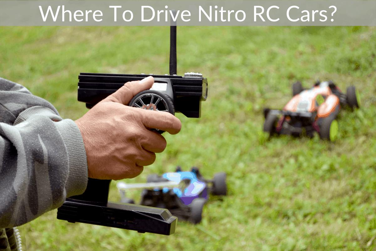Where To Drive Nitro RC Cars?