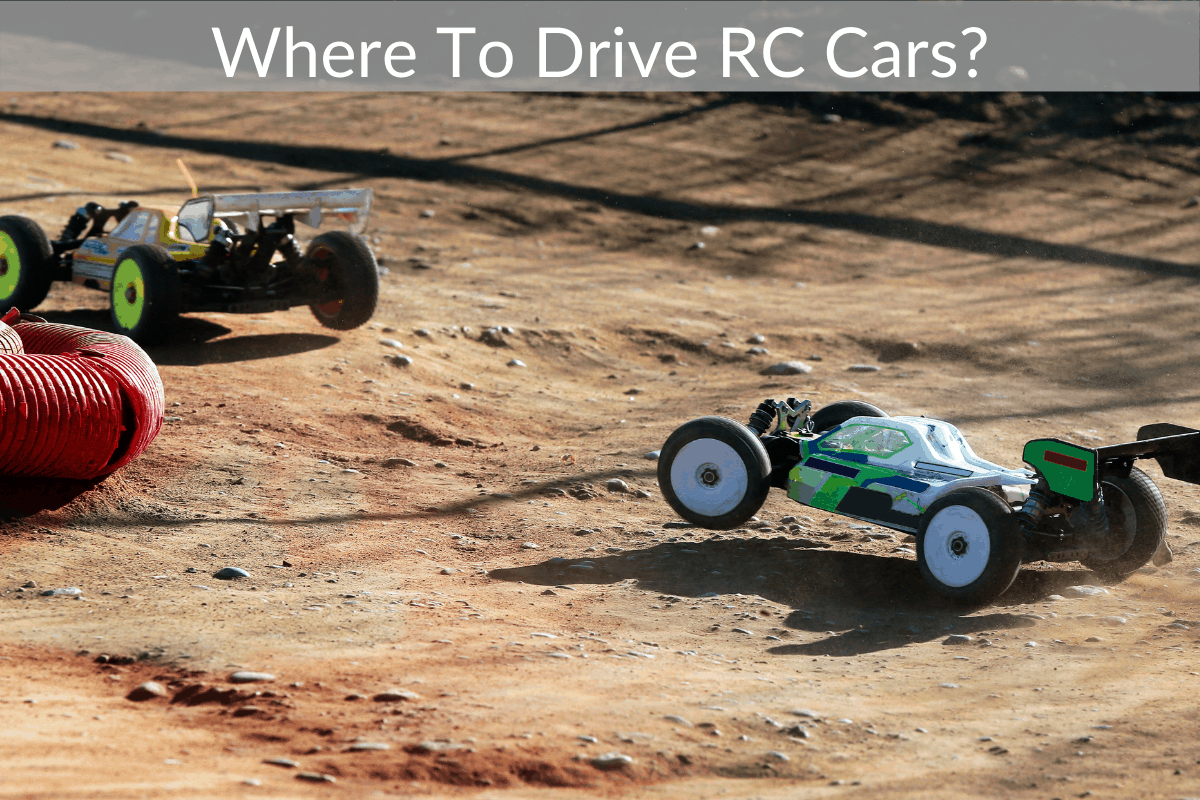 Where To Drive RC Cars?