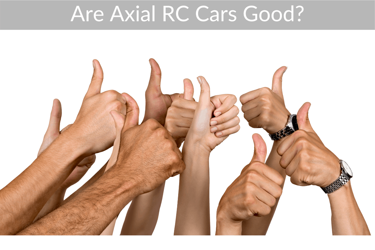 Are Axial RC Cars Good?
