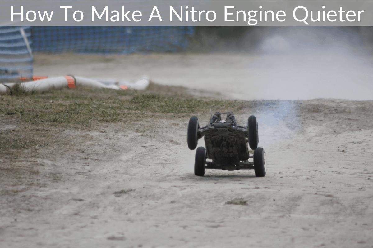 How To Make A Nitro Engine Quieter