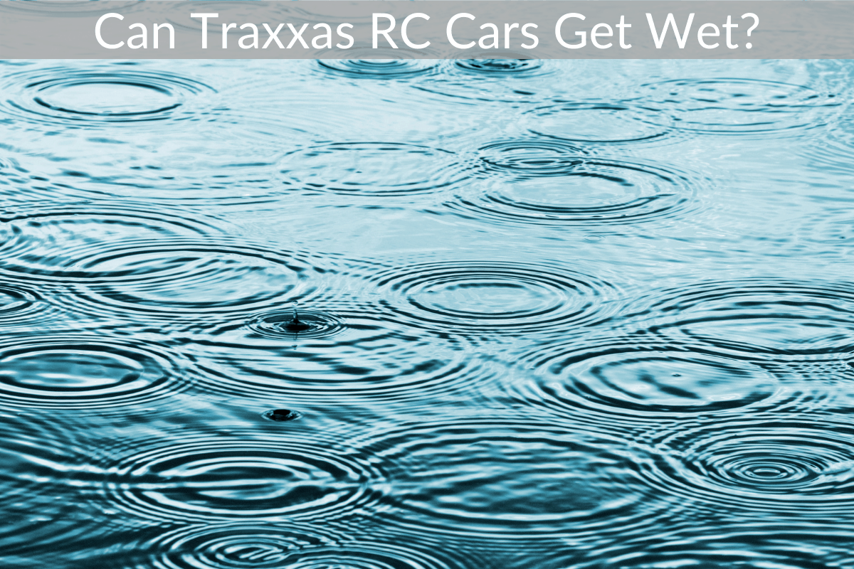 Can Traxxas RC Cars Get Wet?