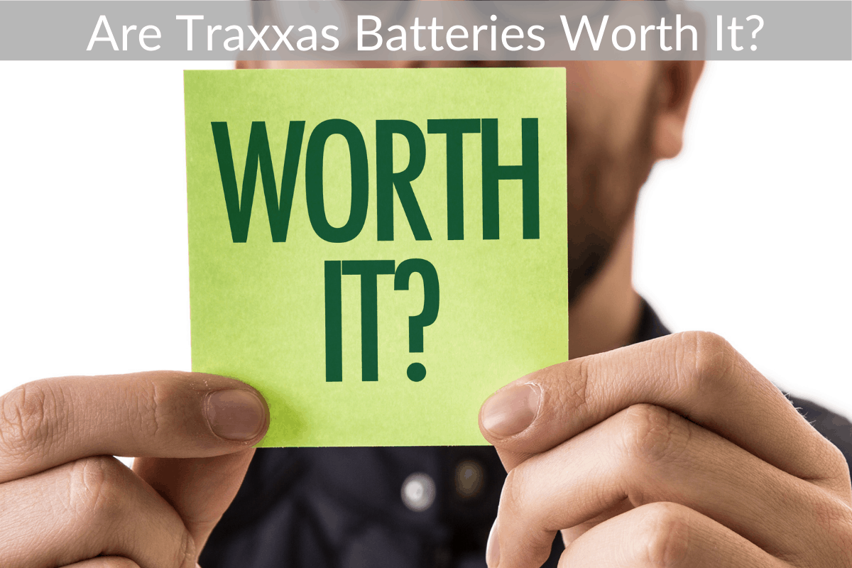 Are Traxxas Batteries Worth It?
