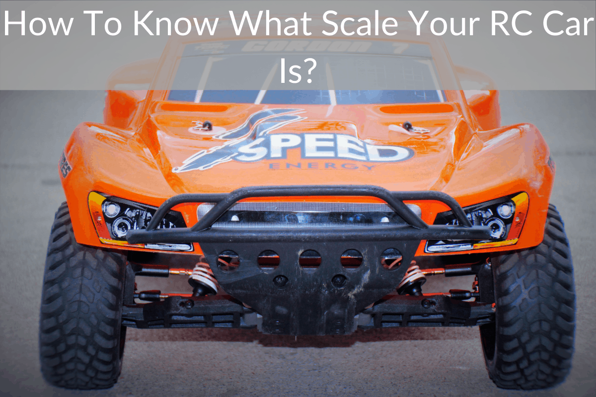 How To Know What Scale Your RC Car Is?