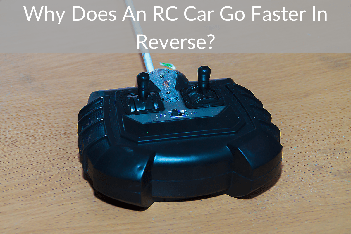 Why Does An RC Car Go Faster In Reverse?