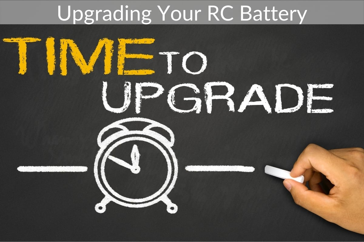 Upgrading Your RC Battery (Can You & How To Do It?)