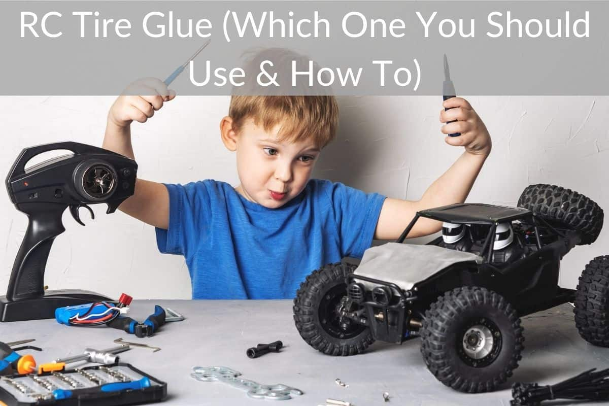 RC Tire Glue (Which One You Should Use & How To)