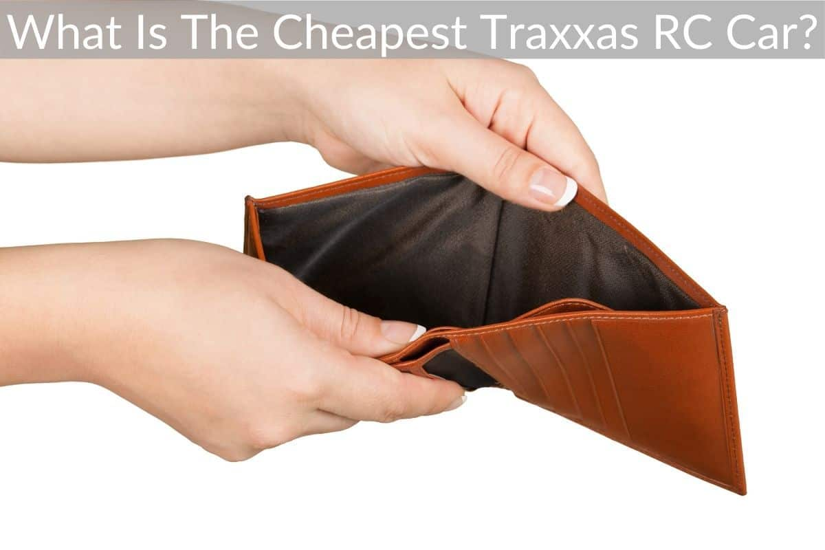 What Is The Cheapest Traxxas RC Car?