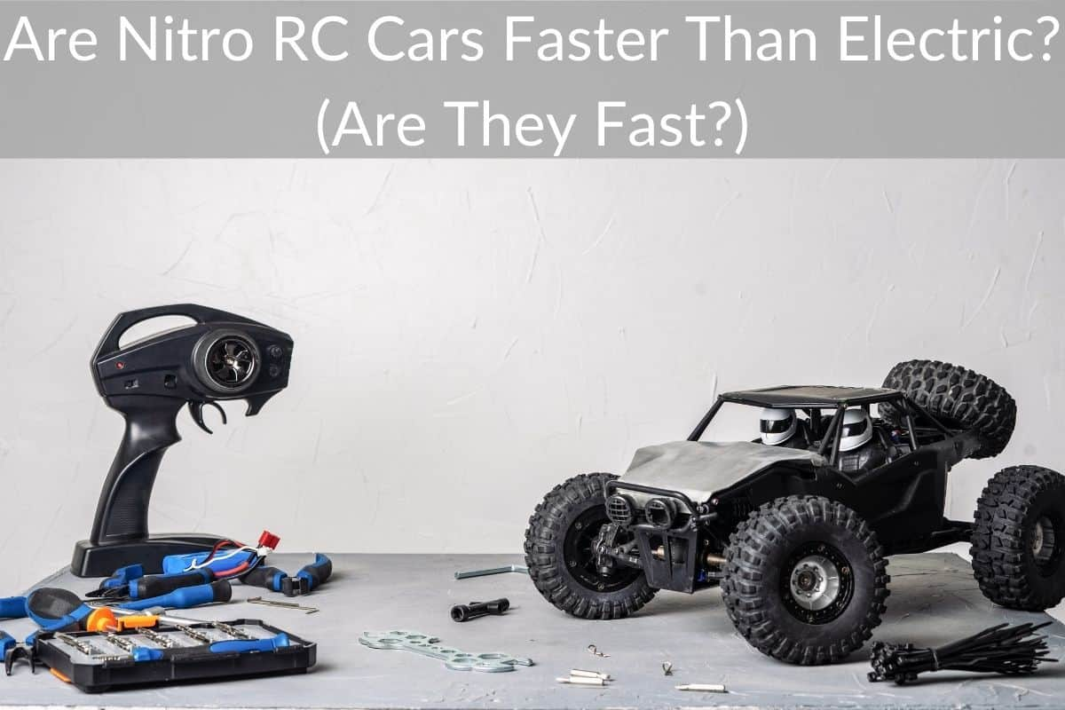Are Nitro RC Cars Faster Than Electric? (Are They Fast?)